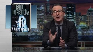 Last Week Tonight with John Oliver - O'Reilly (HBO)