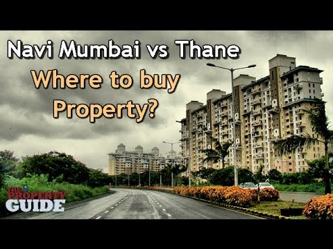 Best Property Bets: Navi Mumbai vs Thane | The Property Guide