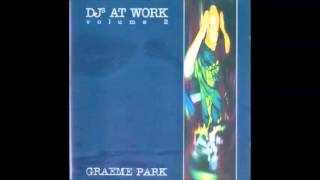Graeme Park ‎– DJs At Work Volume 2