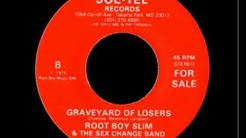 """Root Boy Slim - """"Graveyard of Losers"""" ©1979"""