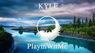 KYLE- Playinwitme feat. Kehlani (Bass Boosted)