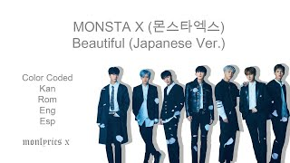 Monsta X  몬스타엑스  - Beautiful  Japanese Ver.   Color Coded Kan/rom/eng/esp Lyrics