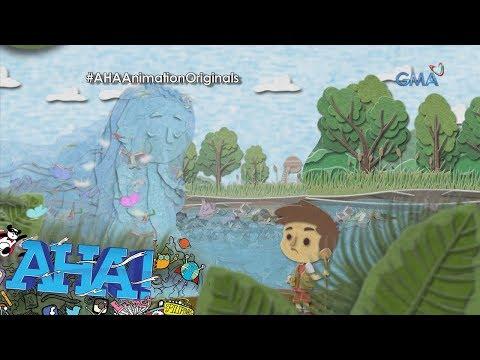 AHA! Animation Originals: Nang Magtampo ang Ilog