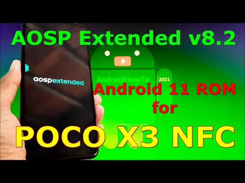 AOSP Extended v8.2 for Poco X3 NFC ( Surya ) Android 11