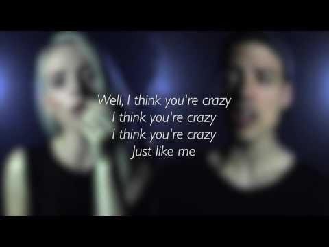 Crazy - Gnarls Barkley Lyrics (Madilyn Bailey & Leroy Sanchez Cover)