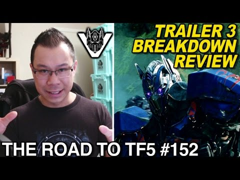 Trailer 3 Breakdown Transformers The Last Knight - [THE ROAD TO TF5 #152]