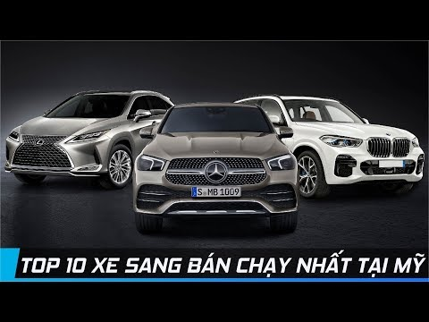 TOP 10 XE SANG BÁN CHẠY NHẤT TẠI MỸ NĂM 2019   XE24h