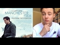 Quick Movie Reviews - Manchester By the Sea