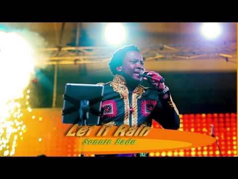 LET IT RAIN - Sonnie Badu