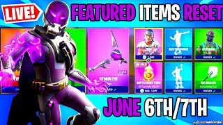 🔴 *NEW* FORTNITE ITEM SHOP RESET NEW SKINS LIVE JUNE 6TH/7TH (BATTLE ROYALE LIVE)