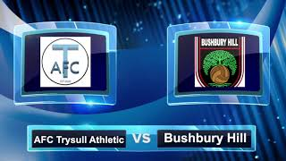HIGHLIGHTS: Bushbury Hill v AFC Trysull Athletic (20.09.20)