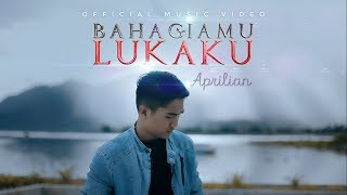 Download lagu Aprilian - Bahagiamu Lukaku [ Official Music Video ] Slowrock Terbaru