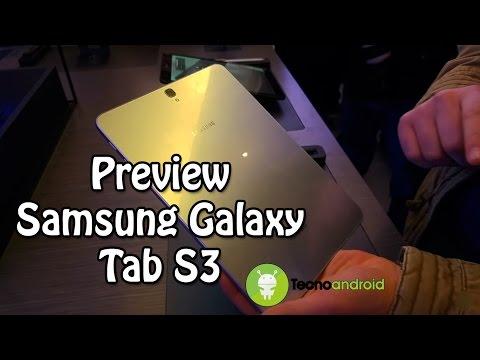 Samsung Galaxy Tab S3, prime impressioni al Mobile World Congress - Tecnoandroid.it