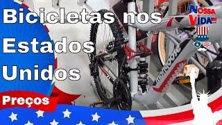 Bicicletas nos Walmart Estados Unidos - Muito Barato - Nossa Vida USA