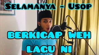 Download Lagu Selamanya - Usop (cover by bangsoda) mp3
