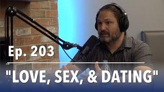 """The Sandhills Podcast Ep. 203: """"Love, Sex, & Dating"""" w/Pastor Chris Ledley"""