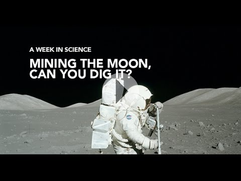 Should we mine the moon? - A Week in Science