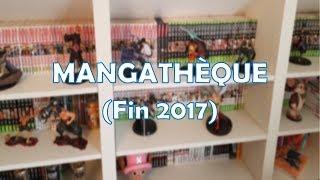 Ma Mangathèque (Décembre 2017)