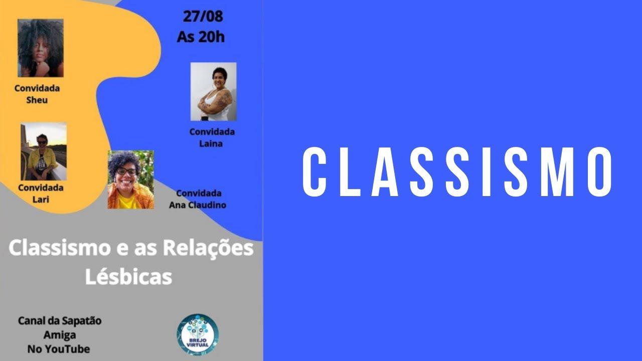 Live sobre Classismo #VisibilidadeLésbica