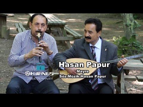 Hasan Papur - Mayre ( Kürtçe )