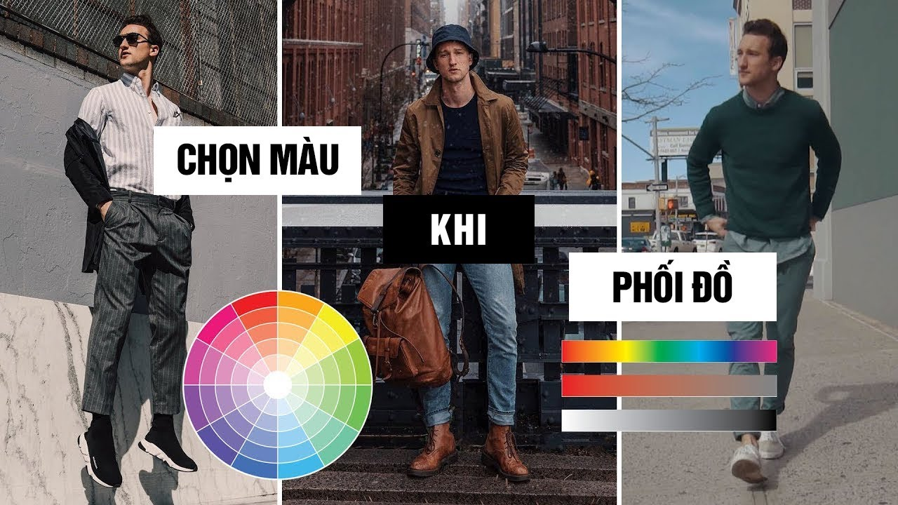 Hướng dẫn lựa chọn MÀU SẮC khi PHỐI Đồ Thời Trang Nam || Streetwear 2019 || Frank Viki Thời Trang