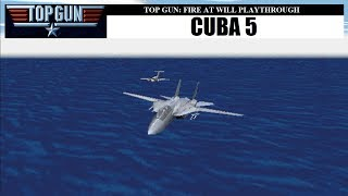 Top Gun: Fire at Will - Cuba 5