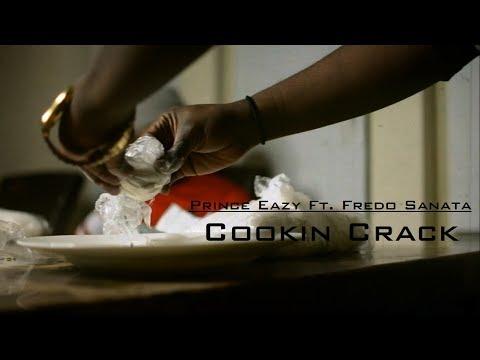 Prince Eazy Ft. Fredo Santana - Cookin Crack   Shot By @DADAcreative   Prod By: @ju_official_88