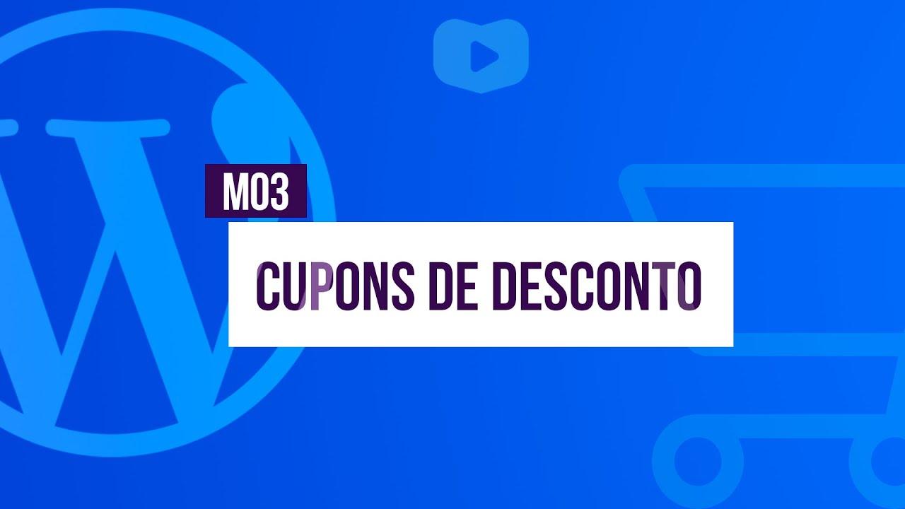 Cupons de Desconto - Curso de Loja Virtual com WordPress + WooCommerce