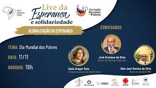 LIVE DA ESPERANÇA E SOLIDARIEDADE - DIA MUNDIAL DOS POBRES