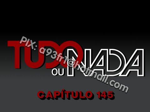 Tudo ou Nada 01/03/1987 - Capítulo 145