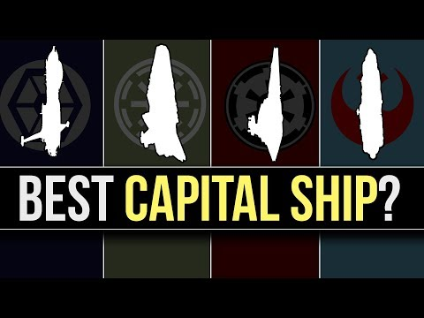 Which Star Wars Faction has the BEST CAPITAL SHIP? | Star Wars Lore