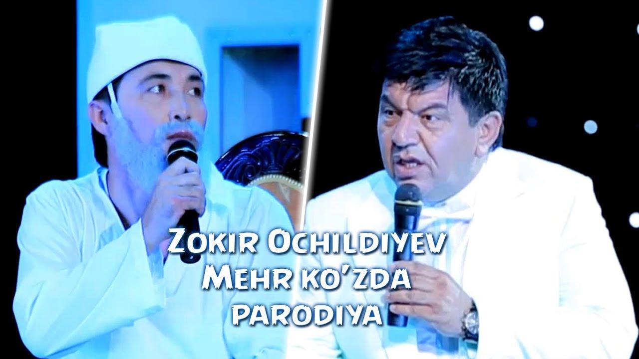 Zokir Ochildiyev - Mehr ko'zda (parodiya) | Зокир Очилдиев - Мехр кузда (пародия)