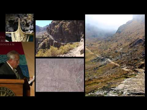 Inka Engineering Symposium 7: The Inka Road through Ethnoarchaeology