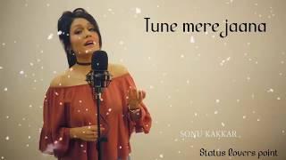 Emptiness | Tune Mere Jana - Sonu Kakkar | Whatsaap Status Video