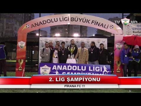 Anadolu Ligi 2. Lig Finali | Pirana FC - North Remembers