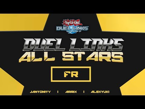 {REDIFF} Duel Links ALL STARS FR - Round 1 - Yu-Gi-Oh! Duel Links