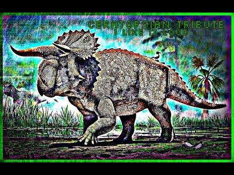 Ceratopsian Tribute ~I Like It Loud~