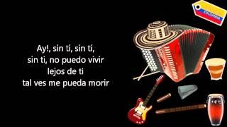 Diomedes Diaz - Sin ti (Letra)
