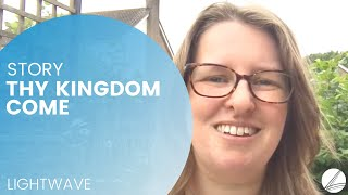 Thy Kingdom Come Testimony - Leanne