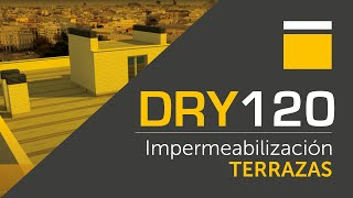 Sistema DRY120 POOL _ IMPERMEABILIZACIÓN TERRAZAS