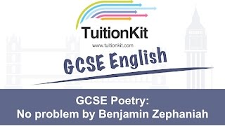GCSE Poetry :Everything you need to know about No problem by Benjamin Zephaniah
