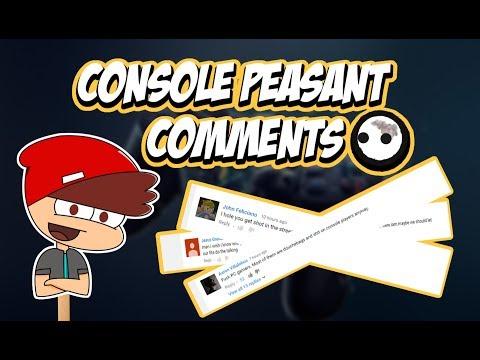 Dumb Console Peasant Comments