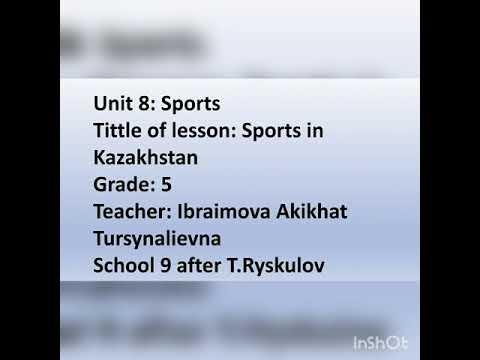 Grade 5. Sports in Kazakhstan