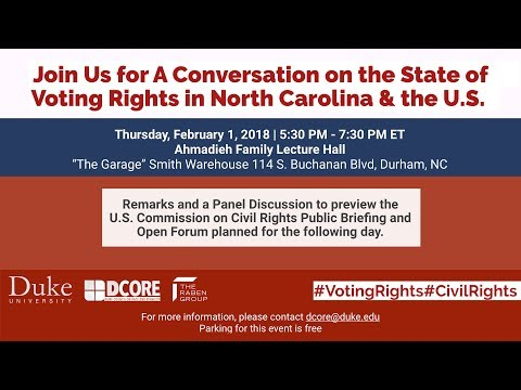 A Conversation on the State of Voting Rights in N.C. and the U.S.
