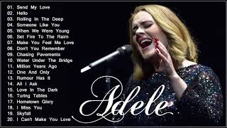 Adele   When We Were Young -  Adele Greatest Hits Full Album 2018 - Best Songs Of Adele 2018