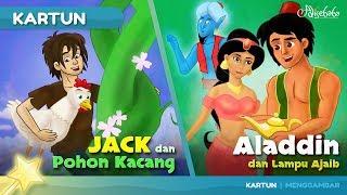 JACK DAN POHON KACANG + ALADDIN DAN LAMPU AJAIB cerita anak anak animasi kartun MP3