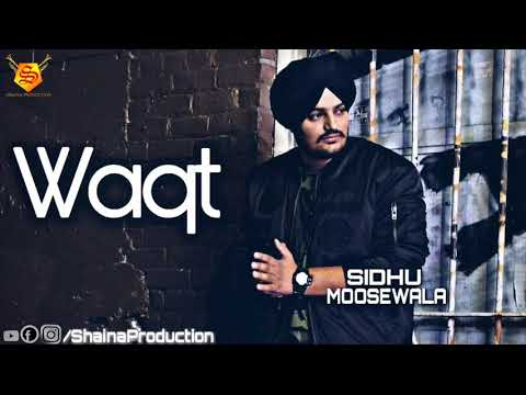 Waqt by sidhu moose wala with byg byrd( djpunjab.com)