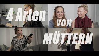 4 ARTEN von Müttern MIT ISABEAU +++ mit OUTTAKES +++