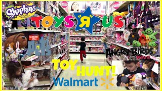 TOY HUNT at TOYSRUS & WALMART! Shopkins Season 5! The Angry Birds Movie! The Secret Life of Pets!