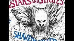 Stars and Stripes - Shaved for Battle (Full Album)